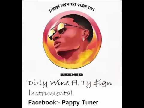 Wizkid Dirty Wine Ft Ty Dolla Sign Instrumental (Karaoke)