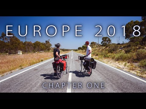 Europe 2018 - Chapter One (A Cycling Tour Across Europe)