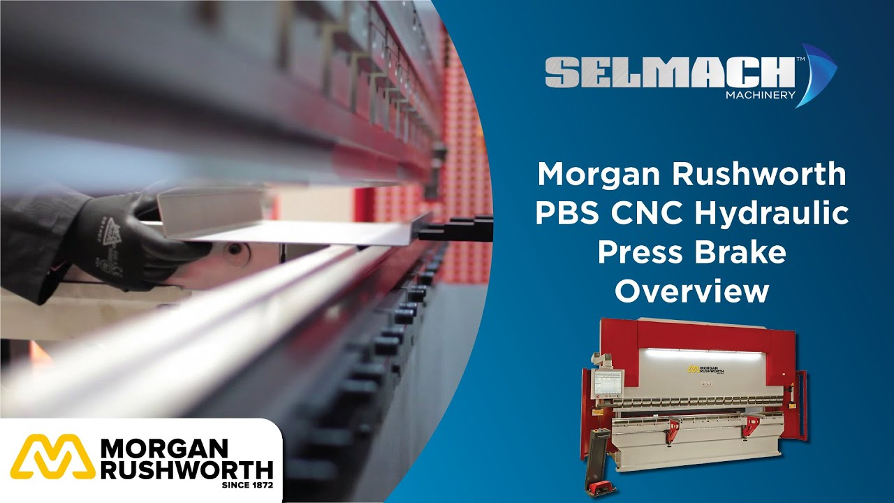 Morgan Rushworth PBS CNC Hydraulic Press Brake