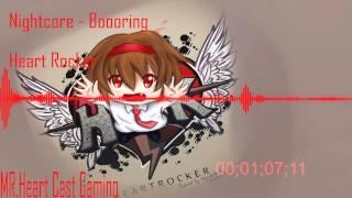Repeat youtube video Nightcore - boooring