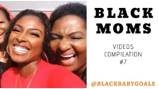 BLACK MOMS Videos Compilation #7 | Black Baby Goals