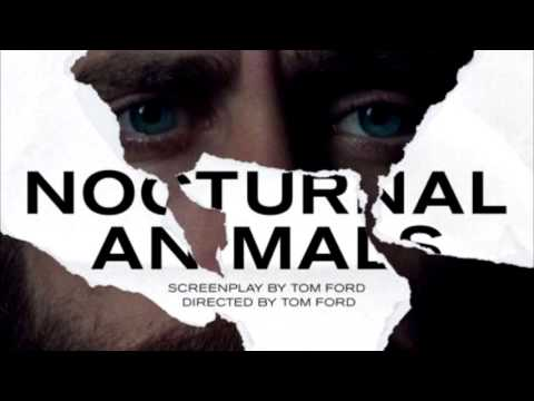 Nocturnal Animals (2016) | official soundtrack  - Theme Song .