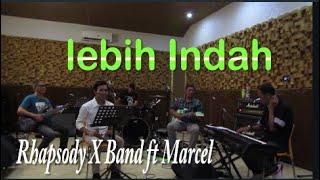Lebih Indah - Adera ( Cover ) Rhapsody X feat Marchel