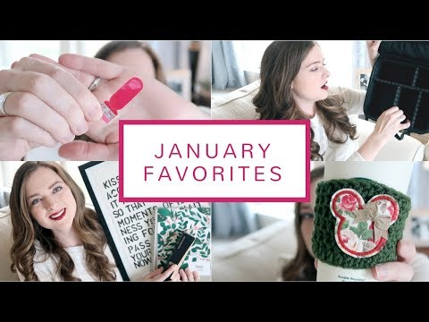 January Favorites | 2018