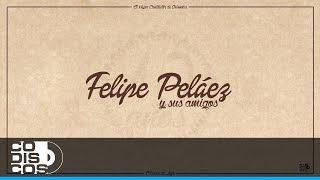 La Magia en Tus Ojos, Felipe Peláez - Ft. Peter Manjarrés & Sergio Luis
