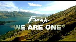 Franko - We Are One (NZ Anthem)