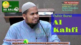 Tafsir Surat Al Kahfi |Ust. Amri Azhari Lc |Masjid As-Salam,290517