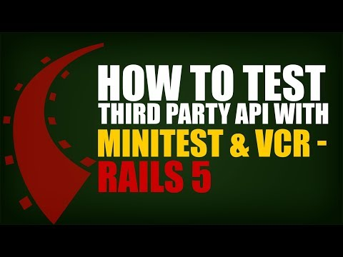 How to Test Third Party Services With Minitest & VCR | Rails 5 | Eduonix