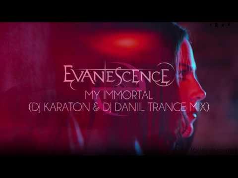 Evanescence  My Immortal DJ Karaton & DJ Daniil Trance Mix  DJ Daniil