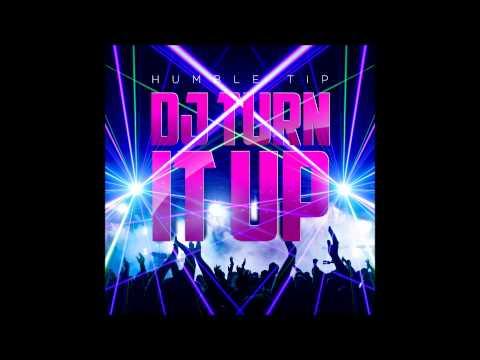 DJ Turn It Up YouTube