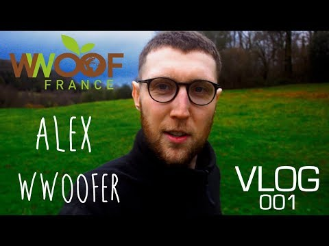 DAY IN THE LIFE WWOOFer // VLOG #001