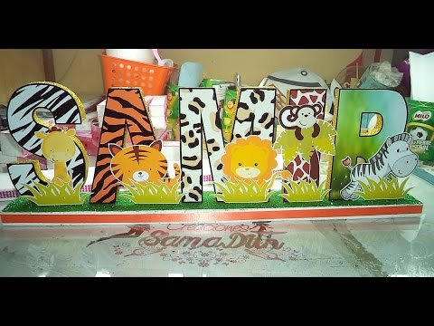 LETRAS DECORATIVAS 3D SAFARI BEBE PARA LA MESA - HOW TO MAKE 3D DECORATIVE LETTERS FOR PARTIES / DIY