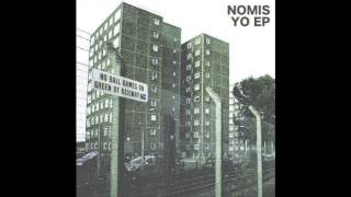 Nomis - Yo VIP (instrumental)