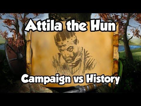 Attila The Hun - Campaign Vs History