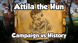 Attila the Hun  Campaign vs History