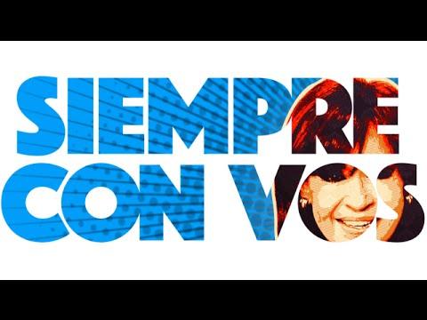 Siempre con vos, el video con el que la militancia despide a Cristina