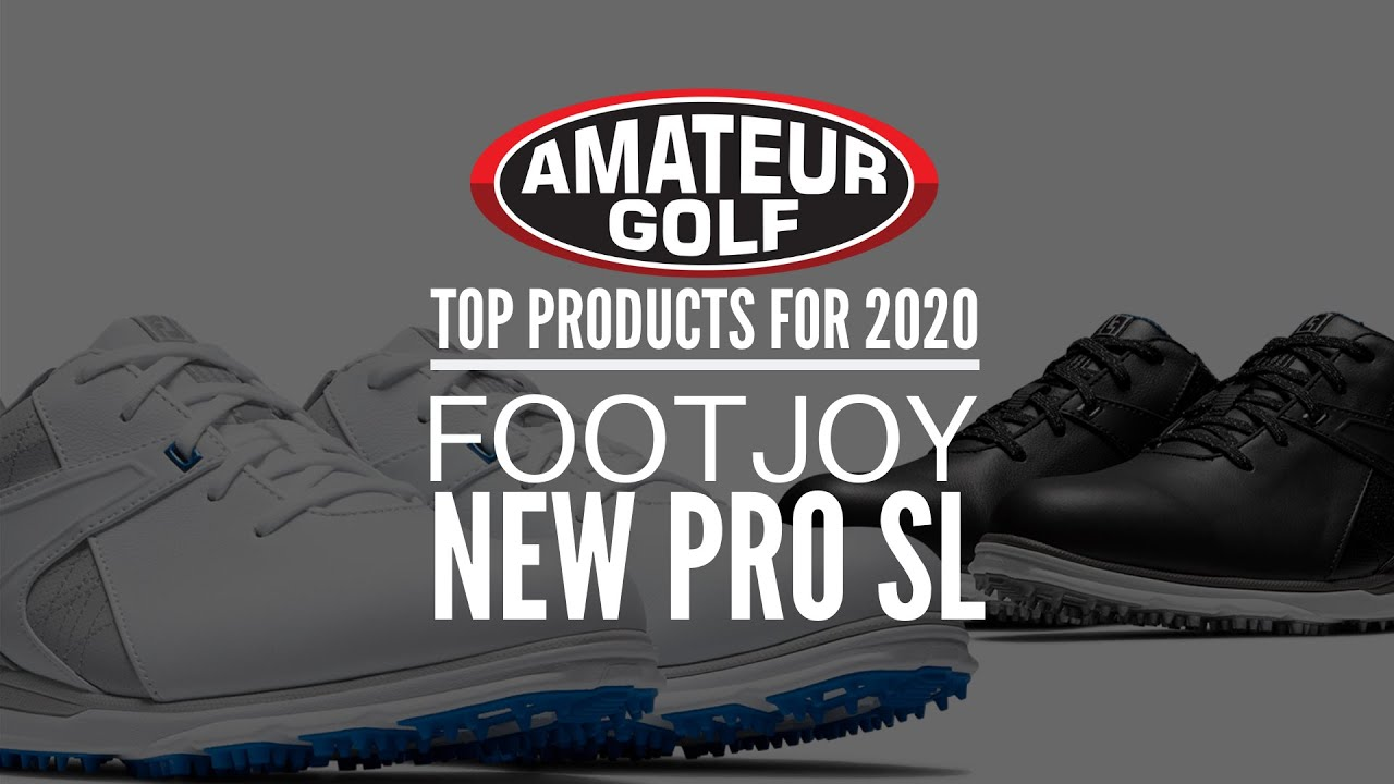 Top Golf Products For 2020 Footjoy Pro Sl Pro Sl Carbon Youtube