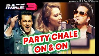 Party Chale On Song Race 3 new song MIX BY DJ VISHAL PATNA