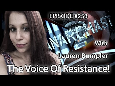Anarchast Ep. 253 Lauren Rumpler: The Voice Of Resistance!