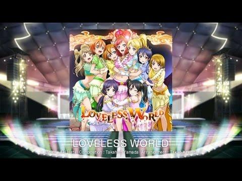 Love Live! School Idol Festival - LOVELESS WORLD (Expert) Playthrough [iOS]