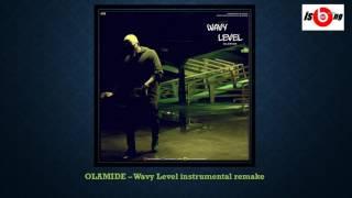 Olamide - Wavy Level Instrumental (Remake)