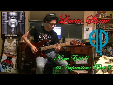 Karn Evil 9 - 1st Impression Part 2 - Guitar Cover by Lucas Shaw - Emerson, Lake, and Palmer