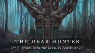 The Dear Hunter - The Flame Is Gone