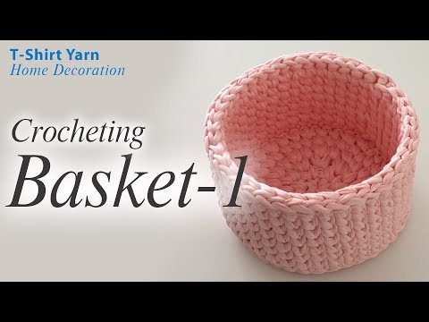 Crochet Basket With T-shirt Yarn
