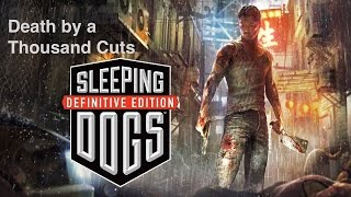 Sleeping Dogs: Definitive Edition - Death by A Thousand Cuts - Guide