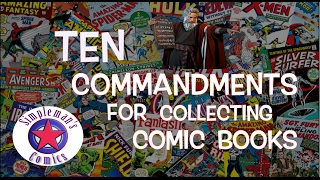 The Ten Commandments to Collecting Comic Books