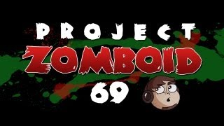 Let's Play Project Zomboid [69] - Indie Stone Blessings