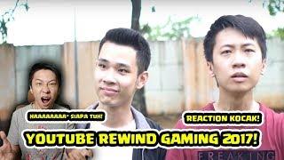 YOUTUBE REWIND GAMING INDONESIA 2017 REACTION BARENG EJGAMING KOCAK!