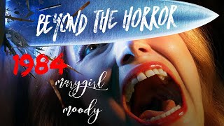 Beyond the Horror: 1984 Episode 4