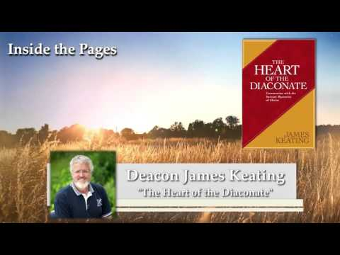 Deacon James Keating - Heart of the Diaonate on Inside the Pages  with Kris McGregor