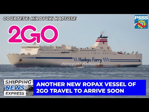 SHIPPING NEWS EXPRESS   2GO Acquires Another RoPax Vessel Tsukushi of Hankyu Ferry (MV 2GO Masagana)