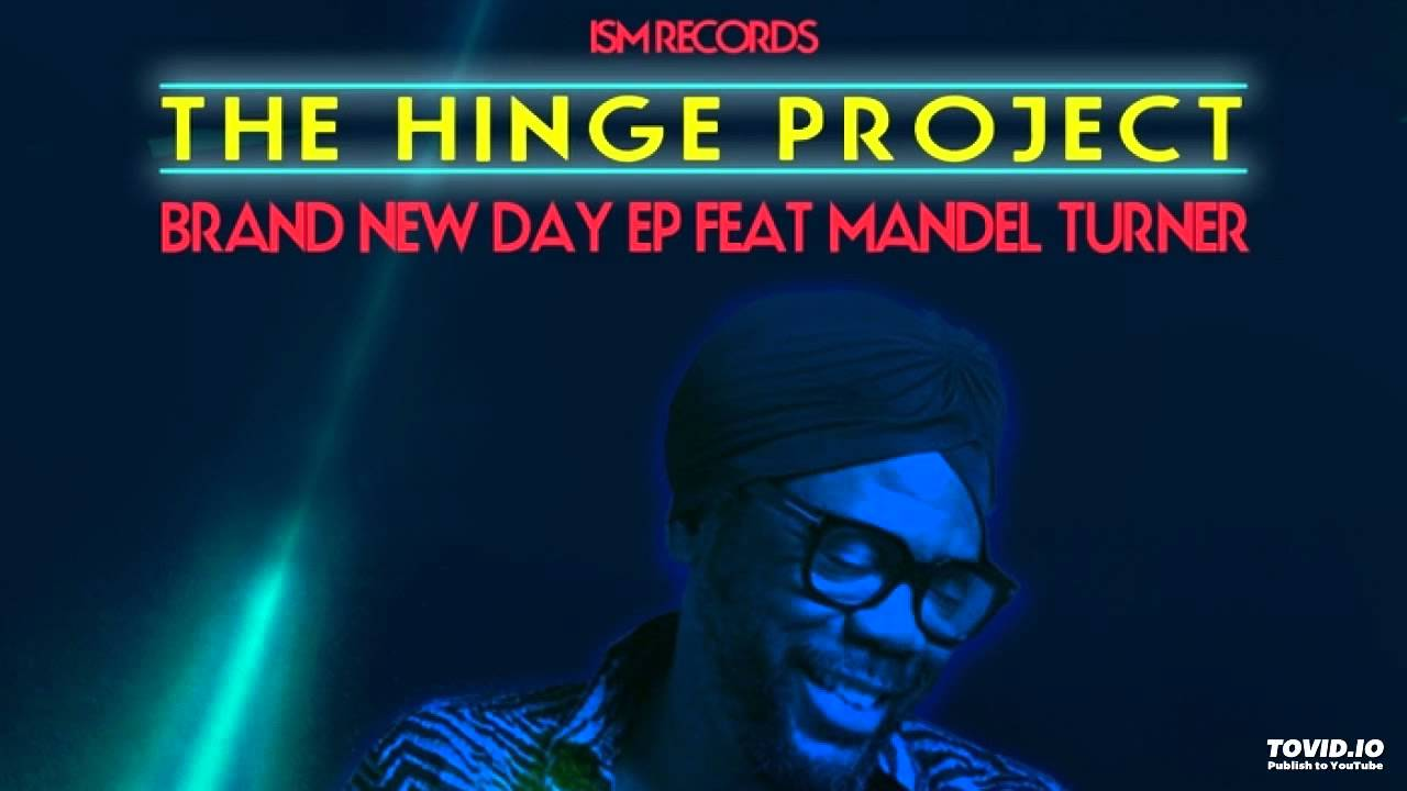The Hinge Project Brand New Day Yam Who Rework Youtube