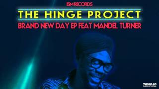 The Hinge Project - Brand New Day [Yam Who Rework]