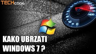 Kako ubrzati Windows 7 ?