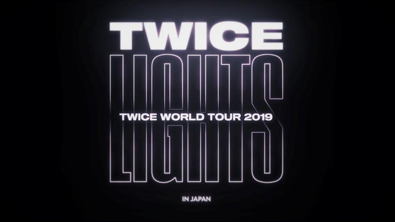 Twice World Tour 2019 Twicelights In Japan 東京ドーム 追加公演