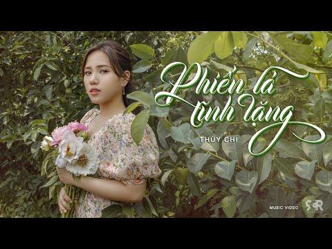 PHIẾN LÁ TĨNH LẶNG | THÙY CHI | OFFICIAL MUSIC VIDEO