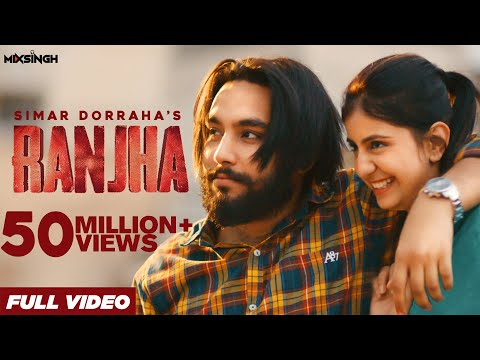 RANJHA (Full Video) Simar Dorraha | MixSingh | XL Album | New Punjabi Songs 2021