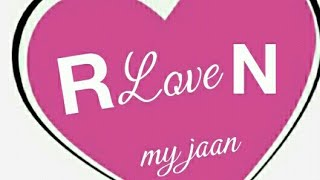 R N Letter Whatsapp Status Video R Love N Whatsapp Status Video.