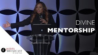 Divine Mentorship | Dr. Cindy Trimm | The 8 Stages of Spiritual Maturation