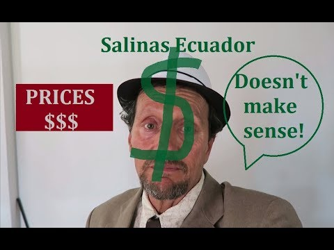 What Are Prices Doing Now in Salinas Ecuador 2017 - Salinas vs. U.S VLOG