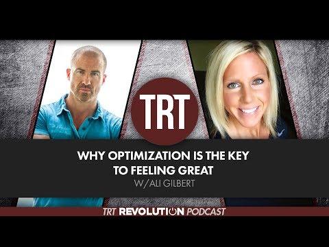 Why Optimization is the Key to Feeling Great w/Ali Gilbert  | TRT Revolution