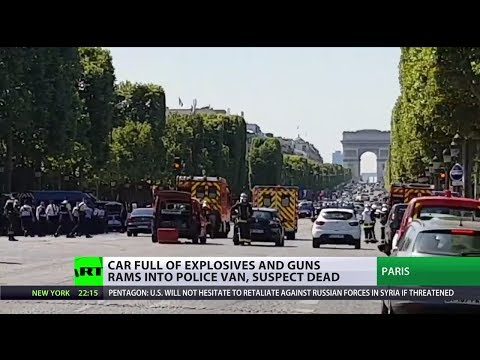 Champs-Elysees attack: Car full of explosives & guns rams into Paris police van, suspect dead