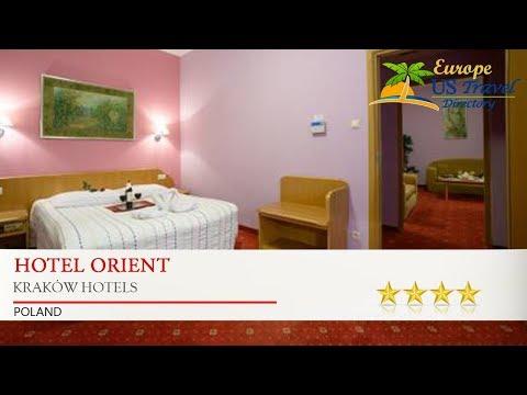 Hotel Orient - Kraków Hotels, Poland
