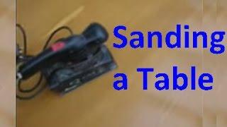 Sanding And Varnishing A Table  _ _