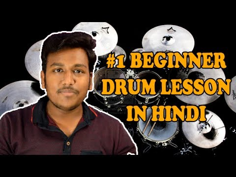 Beginner Drum Lessons In Hindi #1 Basic Concepts