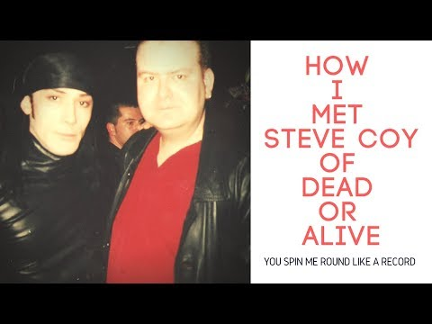 WATCH THIS IF YOU LIKE STEVE COY OF DEAD OR ALIVE (YOU SPIN ME ROUND LIKE A RECORD)/PETE BURNS